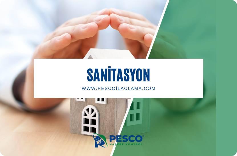Pesco İlaçlama'nın sanitasyon uygulamalarına ilişkin bilgilendirme yazısıdır.